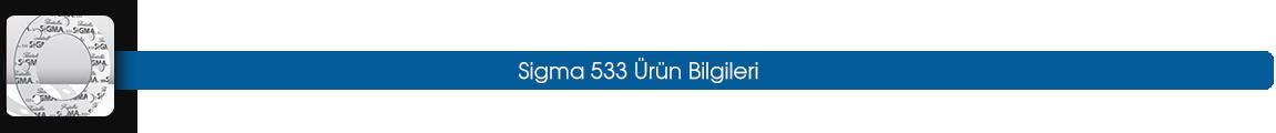 sigma 533 ürün bilgileri