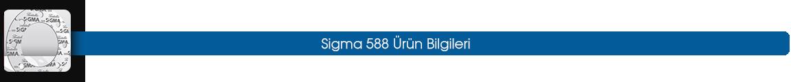 sigma 588 ürün bilgileri