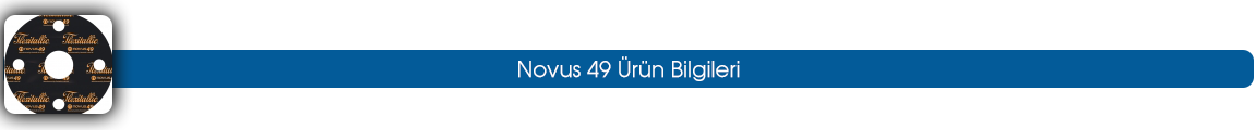 novus 49 ürün bilgileri